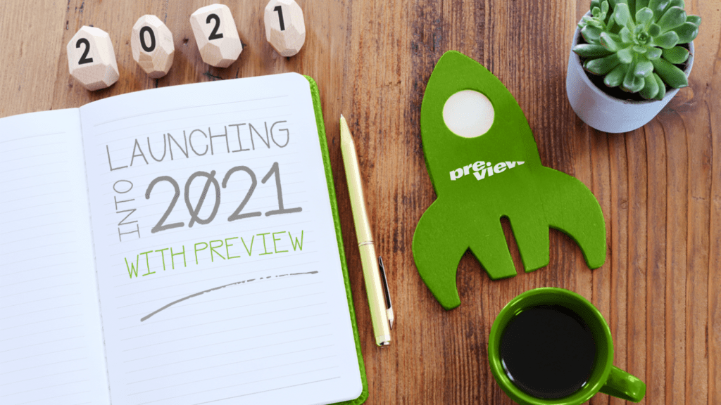 Launching into 2021 with Preview